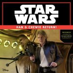 Star Wars Han & Chewie Return!