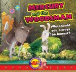 Mercury and the Woodsman