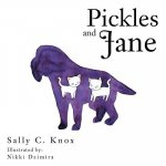 Pickles and Jane