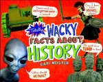 Wacky Facts About History