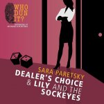 Dealer's Choice & Lily and the Sockeyes