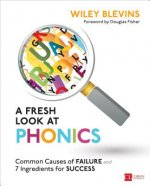 A Fresh Look at Phonics