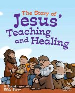 The Story of Jesus' Teaching and Healing