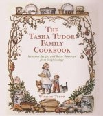 The Tasha Tudor Family Cookbook