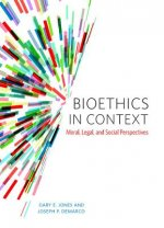 Bioethics in Context