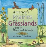 America's Prairies and Grasslands