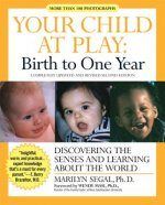 Your Child at Play Birth to One Year
