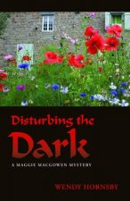 Disturbing the Dark