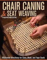 Chair Caning & Seat Weaving Handbook