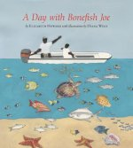 A Day With Bonefish Joe