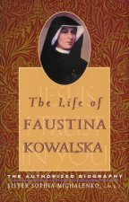The Life of Faustina Kowalska