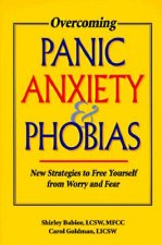 Overcoming Panic, Anxiety, & Phobias