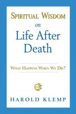 Spiritual Wisdom on Life After Death