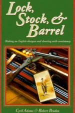 Lock, Stock, & Barrel