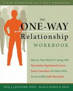 The One-Way Relationship Workbook