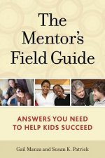 The Mentor's Field Guide
