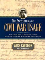 The Encyclopedia of Civil War Usage