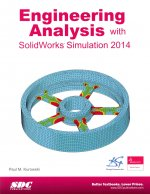 Engineering Analysis with SolidWorks Simulation 2014