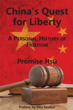 China's Quest for Liberty