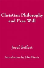 Christian Philosophy and Free Will
