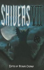Shivers VII