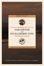 Mark Twain's The Adventures of Tom Sawyer and Huckleberry Finn