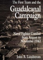 First Team And the Guadalcanal Campaign
