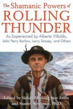 The Shamanic Powers of Rolling Thunder