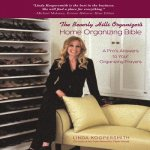 The Beverly Hills Organizer's Home Organizing Bible