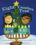 Eight Candles and a Tree