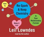 How to Re-Spark & Keep Chemistry in Your Relationship Forever