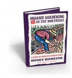 Organic Gardening Not Just in the Northeast