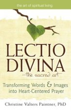 Lectio Divina-The Sacred Art