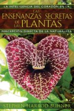Las enseńanzas secretas de las plantas / The Secret Teachings of Plants