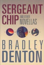 Sergeant Chip and Other Novellas