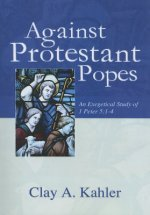 Against Protestant Popes