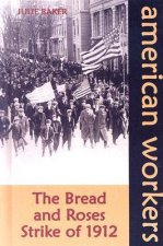 Bread and Roses Strike of 1912