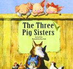 The Three Pig Sisters