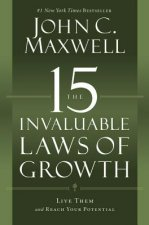 The 15 Invaluable Laws of Growth