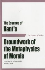 The Essence of Kant's
