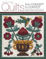 Quilts from Concept to Contest