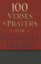 100 Verses & Prayers for Successful Leaders