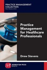 Practice Management for Healthcare Professionals