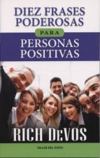 Diez frases poderosas para personas positivas / Ten Powerful Phrases for Powerful People