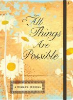 All Things Are Possible-Inspirational Message Blank Journals