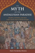 Myth of the Andalusian Paradise