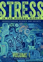 Stress in the Modern World