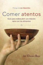 Comer atentos / Mindful Eating
