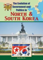 The Evolution of Government and Politics in North and South Korea