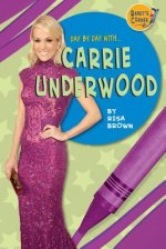 Day by Day With Carrie Underwood